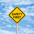 Safety First Road Sign Royalty Free Stock Photography - 46468067