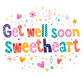 Get Well Soon Sweetheart Greeting Card Royalty Free Stock Photo - 46929095