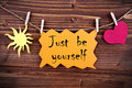 Orange Label With Life Quote Just Be Yourself Stock Photography - 47565942