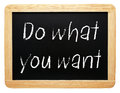 Do What You Want Sign Stock Photography - 49033472