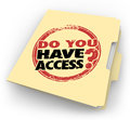Do You Have Access Words Stamped Folder Confidential Clearance Royalty Free Stock Photo - 49041305