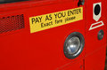 Pay As You Enter Sign On Bus. Royalty Free Stock Photo - 49407535