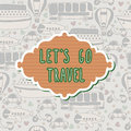 Let&x27;s Go Travel Frame. Travel Concept. Seamless Pattern Royalty Free Stock Images - 49778269