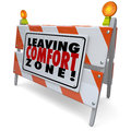 Leaving Comfort Zone Barrier Warning Sign Grow Bravery Stock Photography - 50111882