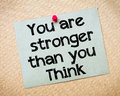 You Are Stronger Than You Think Royalty Free Stock Photography - 52028027