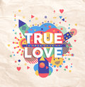 True Love Quote Poster Design Royalty Free Stock Image - 52643556