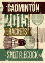Badminton Typographic Vintage Grunge Style Poster. Retro Vector Illustration With Rackets And Shuttlecock. Royalty Free Stock Photos - 53305188