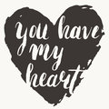 You Have My Heart  Card Stock Images - 54311234