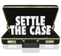 Settle The Case Finish Lawsuit Briefcase Negotiate Settlement De Stock Image - 54656831