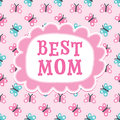 Mothers Day Or Birthday Card Best Mom Butterflies Royalty Free Stock Photography - 54736797
