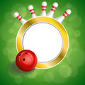 Background Abstract Green Bowling Red Ball Gold Circle Frame Illustration Royalty Free Stock Image - 54793106