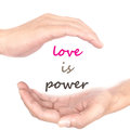 Hands Concept For Love Is Power Royalty Free Stock Photography - 55237447