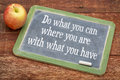 Do What You Can On Vintage Blackboard Royalty Free Stock Photo - 55308605