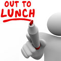 Out To Lunch Man Person Writing Words Break Time Off Stock Photos - 55808393
