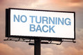 No Turning Back Motivational Message On Outdoor Advertsing Billb Stock Photography - 56550632