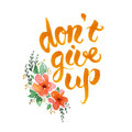 Don T Give Up Lettering Stock Photo - 56731580