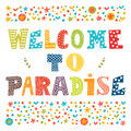 Welcome To Paradise Vector Poster Design. Cute Greeting Card Stock Image - 58998261