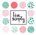 Hand Drawn Calligraphic Vector Quote With Color Circles. Stock Image - 59938781