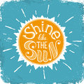 Shine Like The Sun Royalty Free Stock Images - 61699059