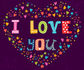 I Love You. Romantic Card With Heart. Cute Greeting Card Stock Image - 61964761