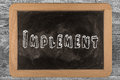 Implement -  Chalkboard Stock Photo - 62894800