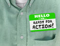 Hello I Am Ready For Action Nametag Green Shirt Royalty Free Stock Photography - 63477697