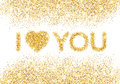 I Love You Message And Heart Golden Glitter Design Royalty Free Stock Images - 64925129