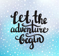 Vector Vintage Card With Sunburst And Inspirational Phrase Let The Adventure Begin Stock Photography - 65641502