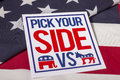 Pick Your Side Presidential Election Stock Images - 65889244