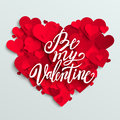 Happy Valentine S Day Card, Red Hearts And Be My Valentine Lettering Stock Photography - 66033492