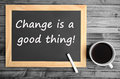 Change Is A Good Thing Stock Photography - 68587082