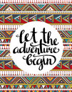 Vector Ethnic Card With Inspirational Phrase Let The Adventure Begin. Stylish Hipster  Background. Stock Photos - 68782953