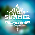 Hello Summer, I Ve Been Waiting For You Inspiration Quote On Blurred Ocean Landscape Background. Stock Photography - 70549932