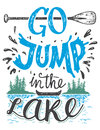 Go Jump In The Lake House Decor Sign Royalty Free Stock Images - 70781669