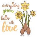 Quote Typographical Banner With Bulb Flowers For Gardener Royalty Free Stock Images - 70987849