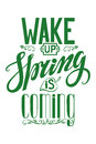 Spring Is Coming.Lettering Quotes Stock Image - 71139781