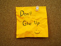 Don T Give Up On Post Note Stock Photography - 71766262