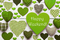 Green Heart Texture With Happy Weekend Stock Photos - 72621193