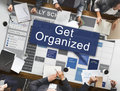 Get Organized Management Set Up Organization Plan Concept Royalty Free Stock Images - 72712509