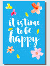 It Is Time To Be Happy  Inspiration Quote . Stock Photography - 73147682