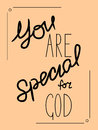 Inscription You Are Special To God Made By Hand Royalty Free Stock Photo - 74696855