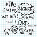 Bible Lettering Me And My House We Will Serve The Lord. Royalty Free Stock Images - 75614259