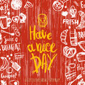 Have A Nice Day Quote With Breakfast Set And Funny Elements Of Food And Lettering. Can Be Used For Menu,banner Royalty Free Stock Photo - 76532785