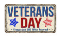 Veterans Day Vintage Metal Sign Stock Images - 77614474