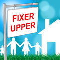 Fixer Upper House Shows Buy To Sell And Advertisement Stock Photo - 77637460