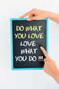 Do What You Love And Love What You Do Text On Blackboard Royalty Free Stock Photo - 80724055
