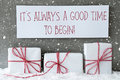 White Gift With Snowflakes, Quote Always Good Time Begin Stock Image - 80988861