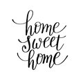 Home Sweet Home Handwritten Calligraphy Lettering Quote Royalty Free Stock Photo - 81238065