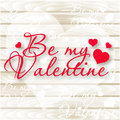 Be My Valentine.Valentine`s Day Card. Vector Hearts On Wooden Background Stock Images - 82189704