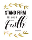 Stand Firm In Your Faith Stock Image - 82678191